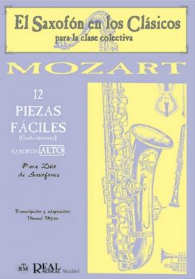 Mozart Wolfgang Amadeus : 12 PIEZAS FACILES 2/SAX ALTO