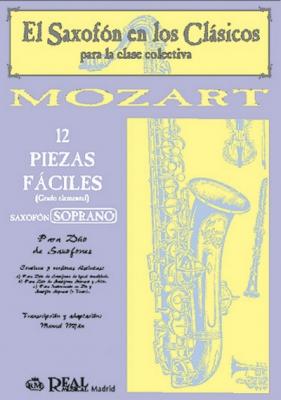 Mozart Wolfgang Amadeus : 12 PIEZAS FACILES SAX/SOPRANO