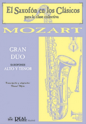 Mozart Wolfgang Amadeus : GRAN DUO X ALTO SAX Y TENOR