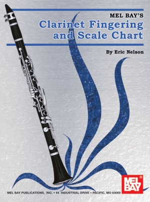 Nelson Eric : Clarinet Fingering and Scale Chart