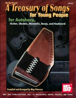 Peterson Meg : A Treasury of Songs for Young People