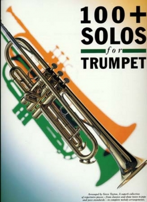 100 + Solos For Trumpet