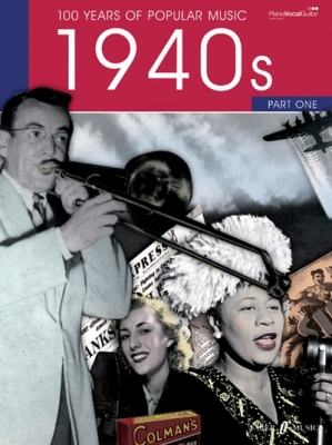 100 Years of Popular Music 40s Vol.1 PVG