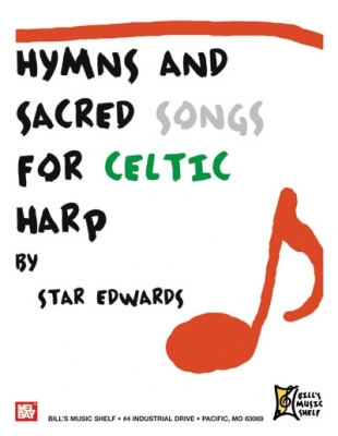Star Edwards : Hymns and Sacred Songs for Celtic Harp