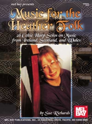Sue Richards : Music for the Heather Folk