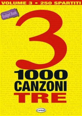1000 CANZONI VOLUME 3