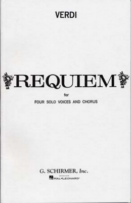 Verdi Giuseppe : Verdi Requiem For Four Solo Voices And Chorus