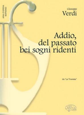 Verdi Giuseppe : ADDIO DEL PASSATO BEI..SOPRANO