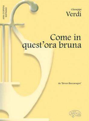 Verdi Giuseppe : COME IN QUEST'ORA BRUNA SOPRAN