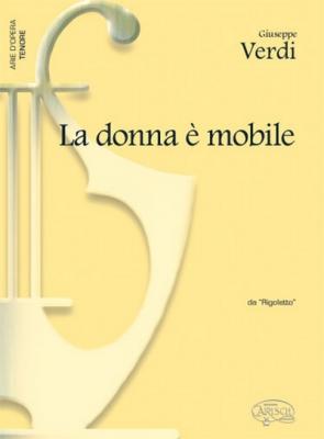 Verdi Giuseppe : DONNA E' MOBILE TENORE