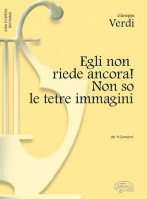 Verdi Giuseppe : EGLI NON RIEDE ANCORA! SOPRANO
