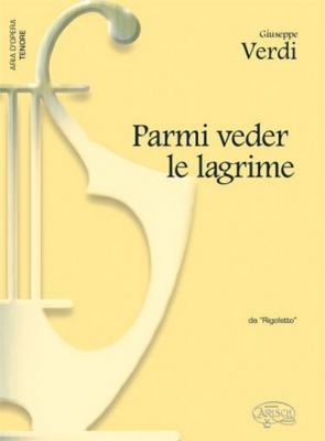 Verdi Giuseppe : PARMI VEDER LE LAGRIME TENOR