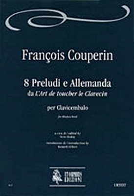 8 Preludes and Allemanda from 'L'Art de toucher le Clavecin'