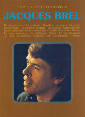 Brel Jacques : Jacques Brel Plus Grandes Chansons