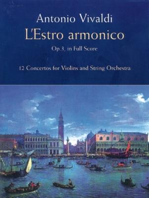 Vivaldi Antonio : ESTRO ARMONICO OP.3 FULL SCORE