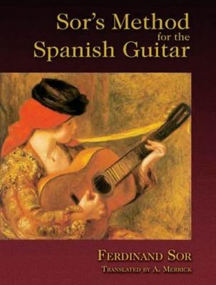 Sor Fernando : SOR'S METHOD SPANISH GUITAR
