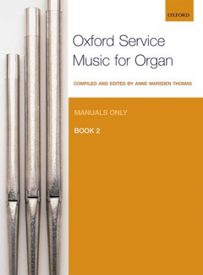 Oxford Service Music for Organ: Manuals only, Book 2