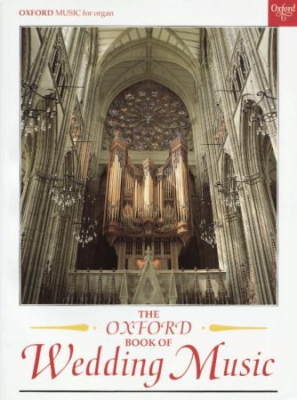 The Oxford Book of Wedding Music: With pedals
