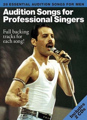 Audition Songs For Professional Singers Men Edition