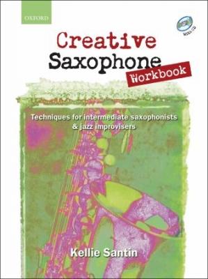 Santin Kellie / Clark Cheryl : Creative Saxophone Workbook + CD