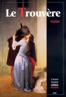 Verdi Giuseppe : Le Trouvère