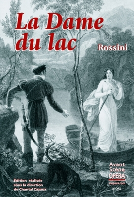 Rossini Gioacchino : La Dame du Lac