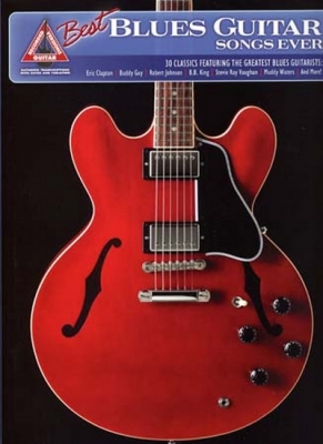 Best Blues Guitar Songs Ever 30 Classics Tab