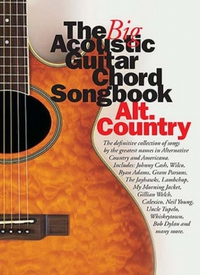 Big Acoustic Guitar Chord Songbook Alt.Country