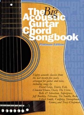 Big Acoustic Guitar Chord Songbook Platinum Edition