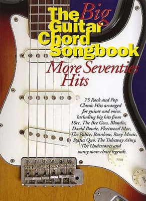 The Big Guitar Chord Songbook : More Seventies Hits