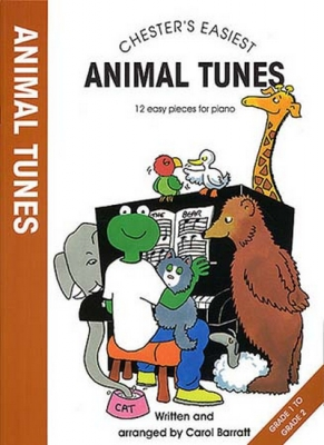 Chester'S Easiest Animal Tunes Carol Barratt