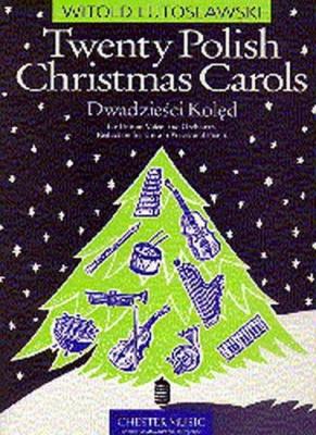 Lutoslawski Witold : Twenty Polish Christmas Carols
