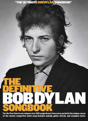 Dylan Bob : The Definitive Bob Dylan Songbook (Small Format)