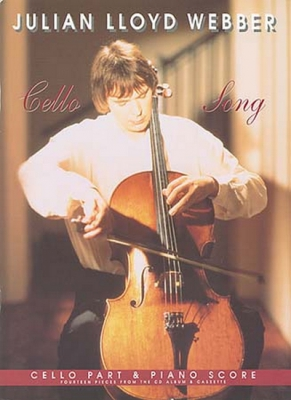 Webber Julian Lloyd : Cello Song