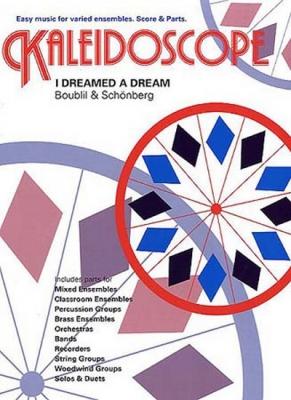 Kaleidoscope : I Dreamed A Dream - Les Miserables
