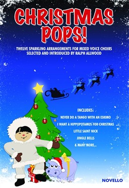 Christmas Pops For Mixed Voice Choirs