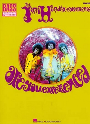 Are You Experienced - Bass Recorded Versions