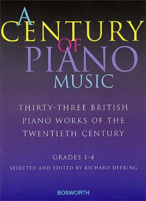 A Century Of Piano Music: Grades 1-4 Selected and Edited by Richard Deering