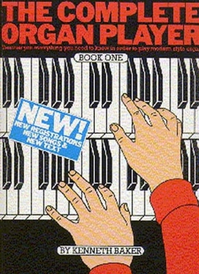 Complete Organ Player Bk.1