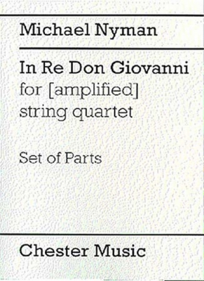 Nyman Michael : In Re Don Giovanni For (Amplified) String Quartet