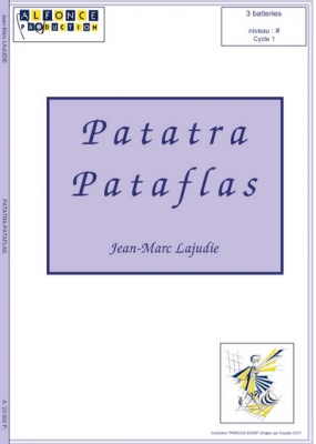 Lajudie Jean-Marc : Patatra Pataflas (trio)