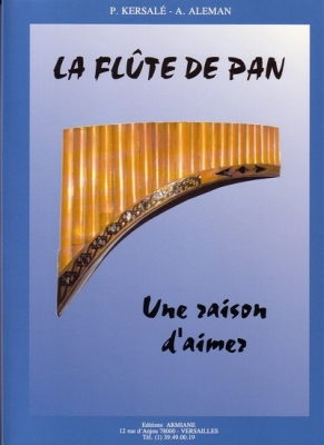 Kersalé Patrick : La Flûte de Pan - Une raison d'aimer