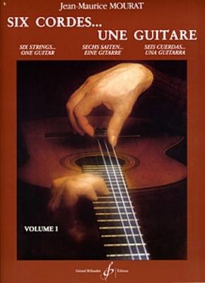 6 Cordes... Une Guitare Vol.1