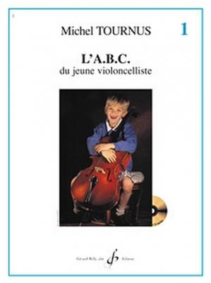 L'Abc Du Jeune Violoncelliste Vol.1
