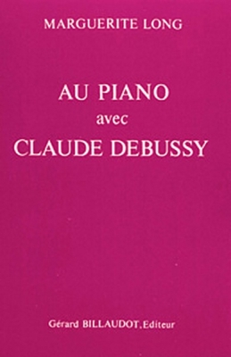 Au Piano Avec Claude Debussy