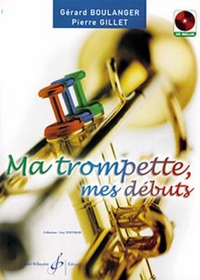 Ma Trompette, Mes Debuts