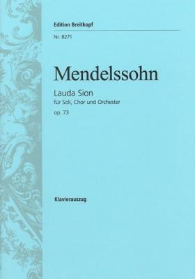 Mendelssohn-Bartholdy Felix : Lauda Sion op. 73