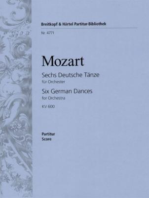 Mozart Wolfgang Amadeus : Sechs Deutsche Tänze KV 600