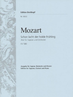 Mozart Wolfgang Amadeus : Schon lacht der holde Fruehling K. 586