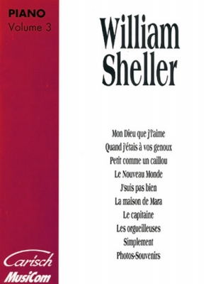 Sheller William : SHELLER WILLIAM ALBUM V.3